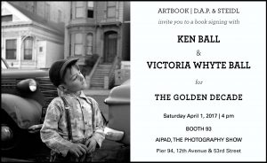 The Golden Decade book signing at AIPAD, April 1, 4pm.